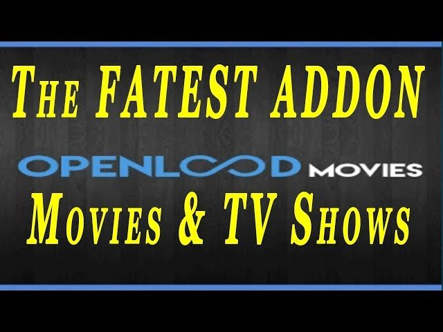 Openload Movies kodi addon | The Fastest Addon For Streaming Movies and TV  Shows