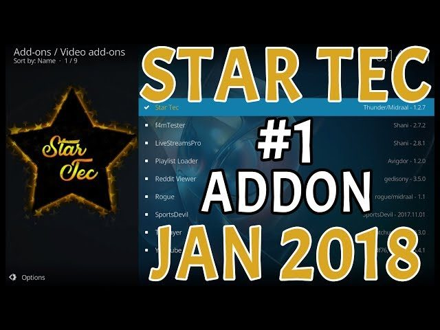 🔥BEST KODI ADDON JAN 2018 - STAR TEC ALL IN 1 INSTALL GUIDE ALL DEVICES✔️