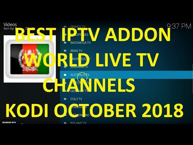 BEST LIVE TV ADDON FOR KODI OCTOBER 2018 - WORLD LIVE TV CHANNELS - FREE  IPTV CHANNELS